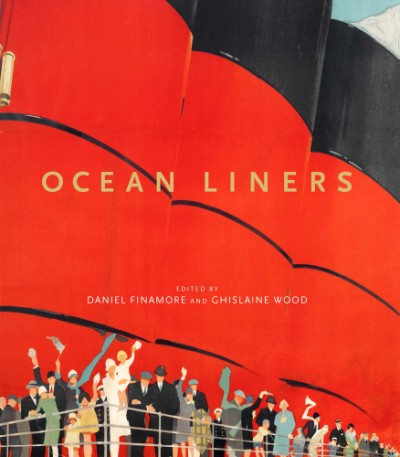 Ocean Liners Glamour, Speed and Style