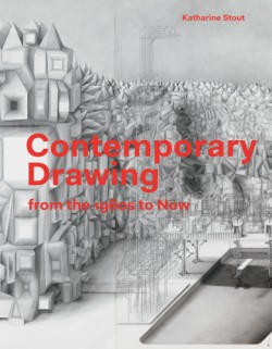 Contemporary Drawing From the 1960s to Now