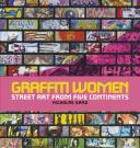 Graffiti Women Street Art from Five Continents