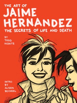 Art of Jaime Hernandez The Secrets of Life and Death