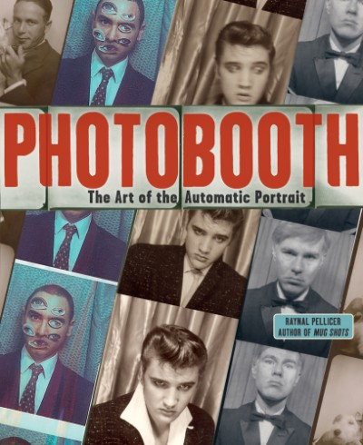 Photobooth The Art of the Automatic Portrait