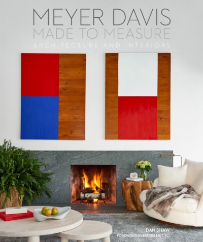 Made to Measure Meyer Davis, Architecture and Interiors