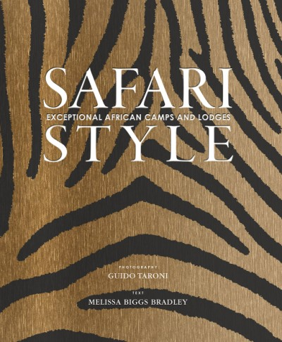 Safari Style Exceptional African Camps and Lodges
