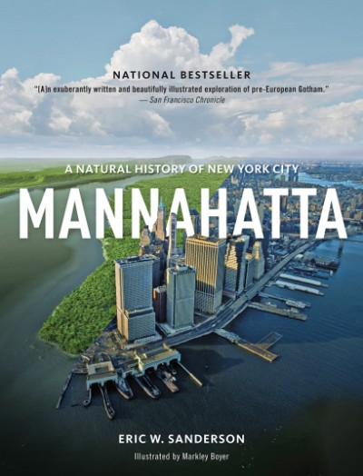 Mannahatta A Natural History of New York City