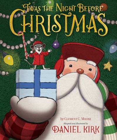 twas the night before christmas hardcover abrams - Twas The Night Before Christmas Youtube
