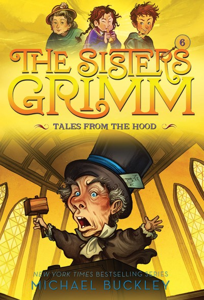 Tales from the Hood (The Sisters Grimm #6) 10th Anniversary Edition