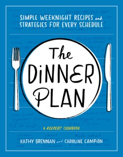 Dinner Plan Simple Weeknight Recipes and Strategies for Every Schedule
