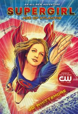 Supergirl: Age of Atlantis (Supergirl Book 1)