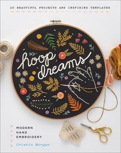 Hoop Dreams Modern Hand Embroidery