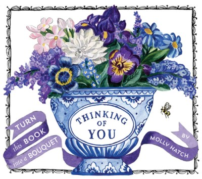 Thinking of You (UpLifting Editions) Turn this Book into a Bouquet