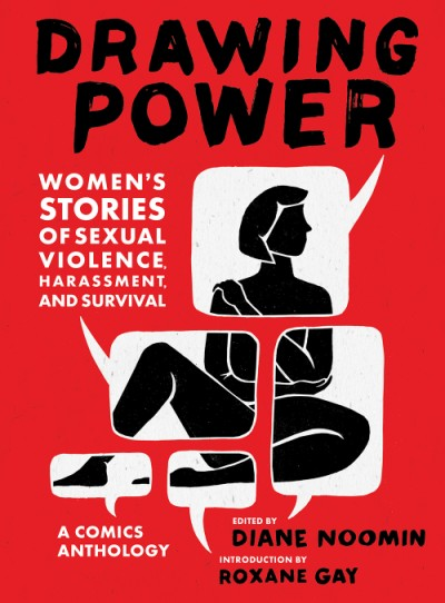 Drawing Power Women's Stories of Sexual Violence, Harassment, and Survival