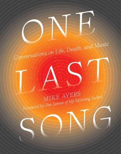 One Last Song Conversations on Life, Death, and Music