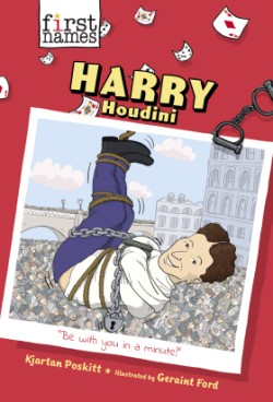 Harry Houdini (The First Names Series)