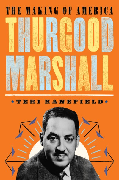 Thurgood Marshall The Making of America #6