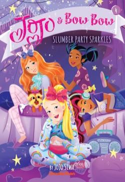 Slumber Party Sparkles (JoJo and BowBow #4)
