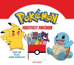 Positively Pokémon Pop Up, Play, and Display!