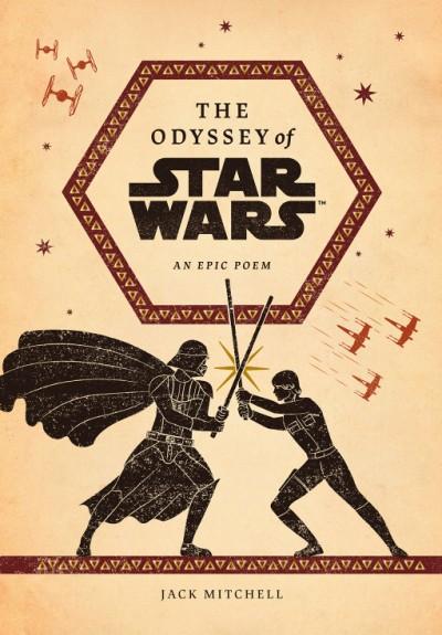 Odyssey of Star Wars An Epic Poem