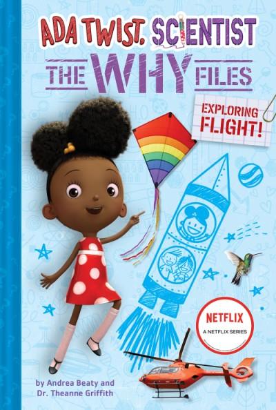 Ada Twist, Scientist: The Why Files #1: Exploring Flight!