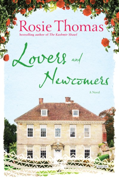 Lovers and Newcomers A Novel