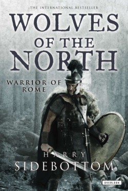 Wolves of the North Warrior of Rome: Book 5
