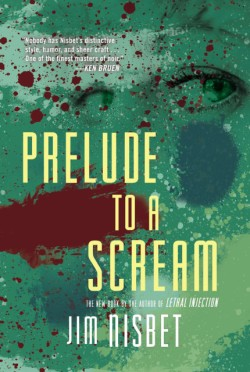 Prelude to a Scream A Novel