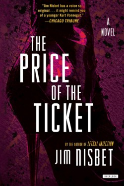 Price of the Ticket A Novel