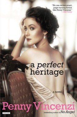 Perfect Heritage A Novel