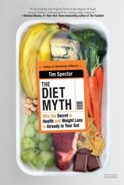 Diet Myth Why the Secret to Health and Weight Loss is Already in Your Gut