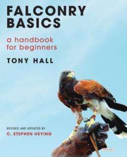 Falconry Basics A Handbook for Beginners