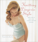 Knitting Lingerie Style More Than 30 Basic and Lingerie - Inspired Designs