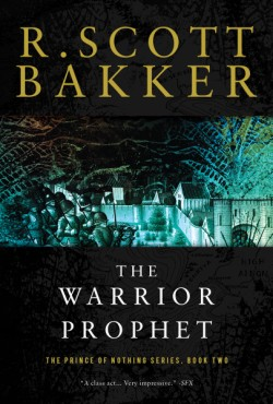 Warrior Prophet The Prince of Nothing, Book Two