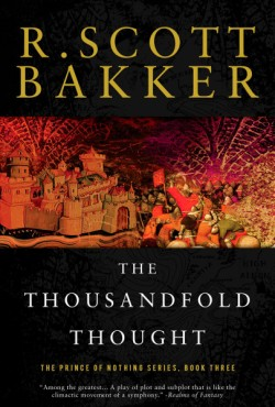 Thousandfold Thought The Prince of Nothing, Book Three