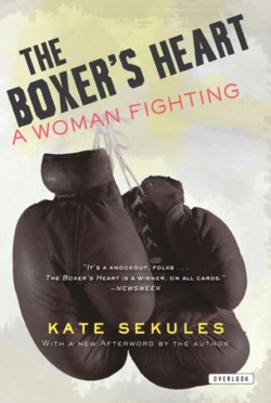 Boxer's Heart A Woman Fighting