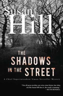 Shadows in the Street A Simon Serrailler Mystery