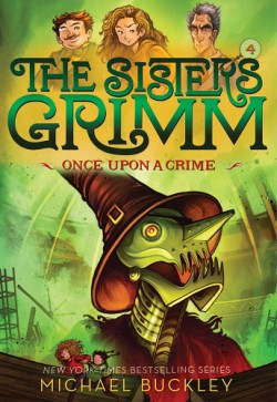 Once Upon a Crime (Sisters Grimm #4)