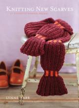 Knitting New Scarves 27 Distinctly Modern Designs
