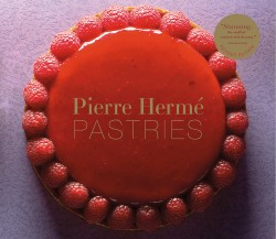 Pierre Hermé Pastries (Revised Edition)