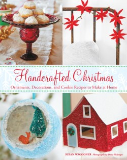 Handcrafted Christmas Ornaments, Decorations, and Cookie Recipes to Make at Home