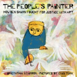 People's Painter How Ben Shahn Fought for Justice with Art