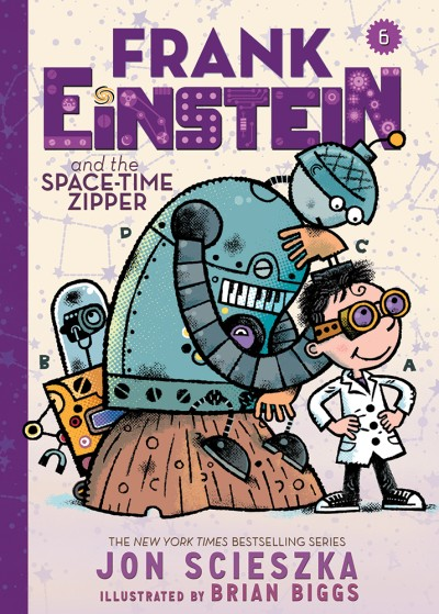 Frank Einstein and the Space-Time Zipper (Frank Einstein series #6) Book Six
