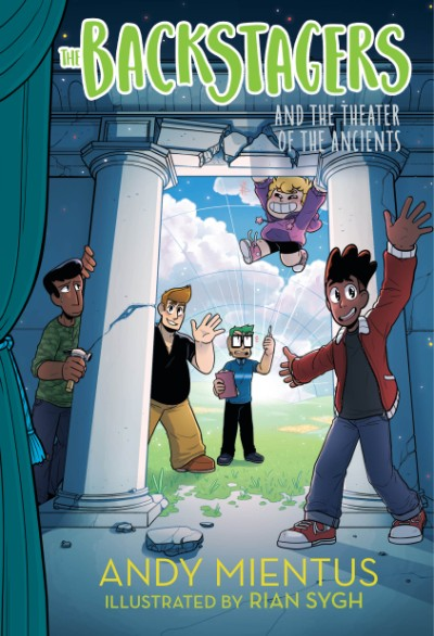 Backstagers and the Theater of the Ancients (Backstagers #2)