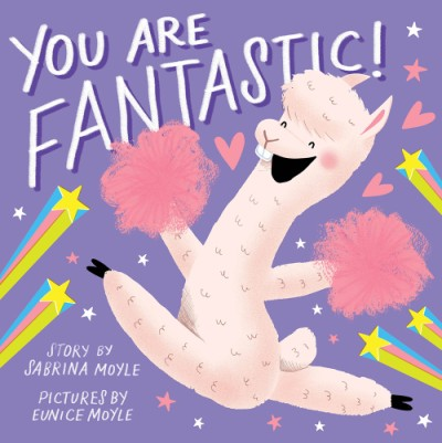 You Are Fantastic! (A Hello!Lucky Book)