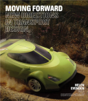 Moving Forward New Directions in Transport Design