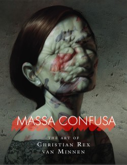 Massa Confusa The Art of Christian Rex van Minnen