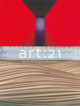 Art: 21 Art in the Twenty-First Century