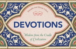 Devotions Wisdom from the Cradle of Civilization