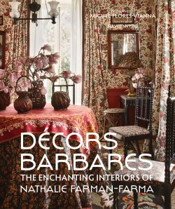 Decors Barbares The Enchanting Interiors of Nathalie Farman-Farma