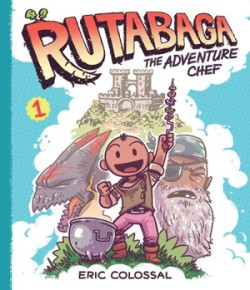 Rutabaga the Adventure Chef Book 1