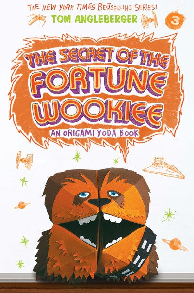 Secret of the Fortune Wookiee (Origami Yoda #3)