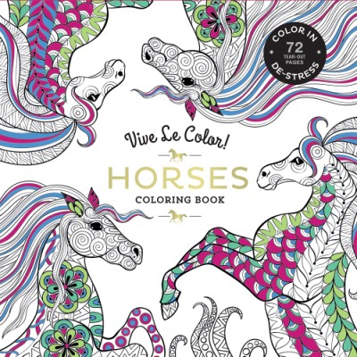 Vive Le Color Horses Adult Coloring Book In De Stress